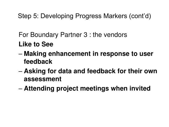 Step 5: Developing Progress Markers (cont'd)