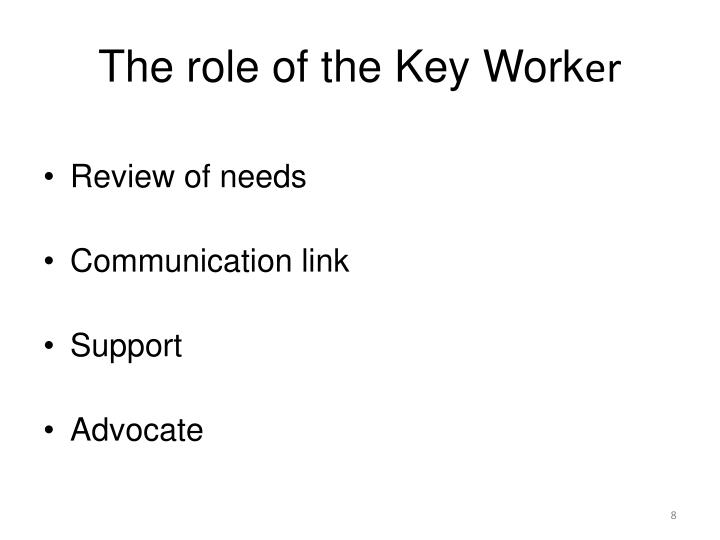 The role of the Key Work