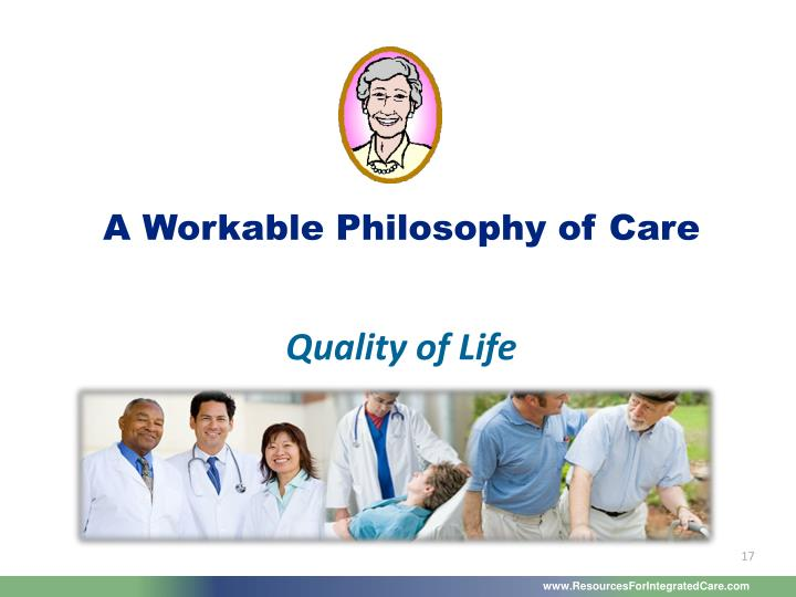 A Workable Philosophy of Care