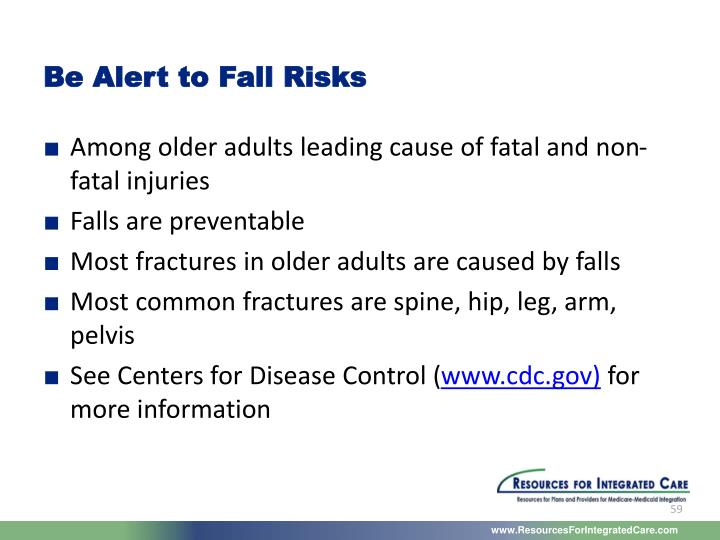Be Alert to Fall Risks