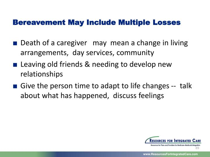 Bereavement May Include Multiple Losses