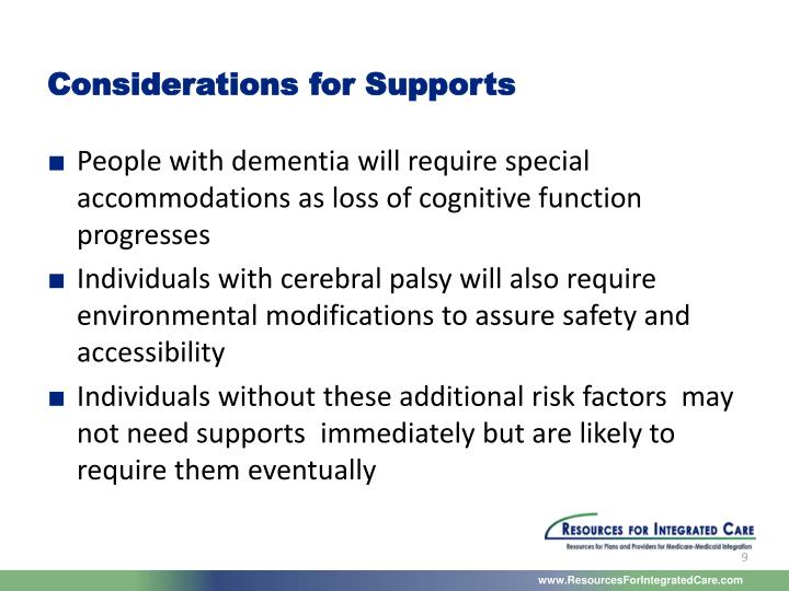 Considerations for Supports