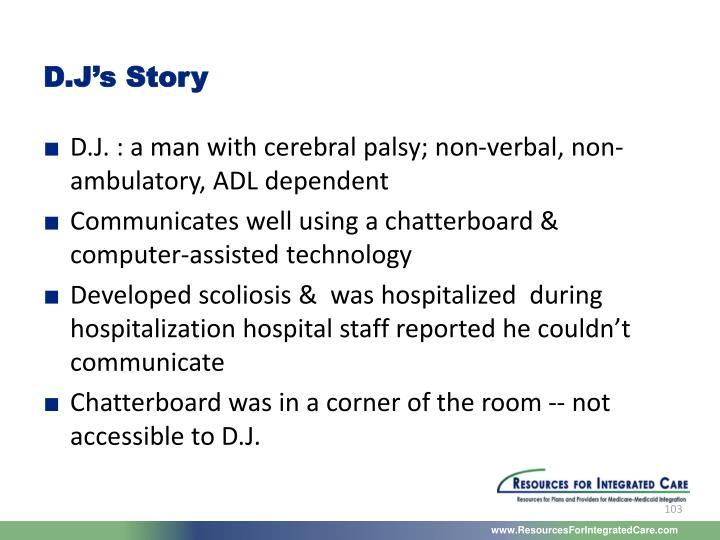 D.J's Story