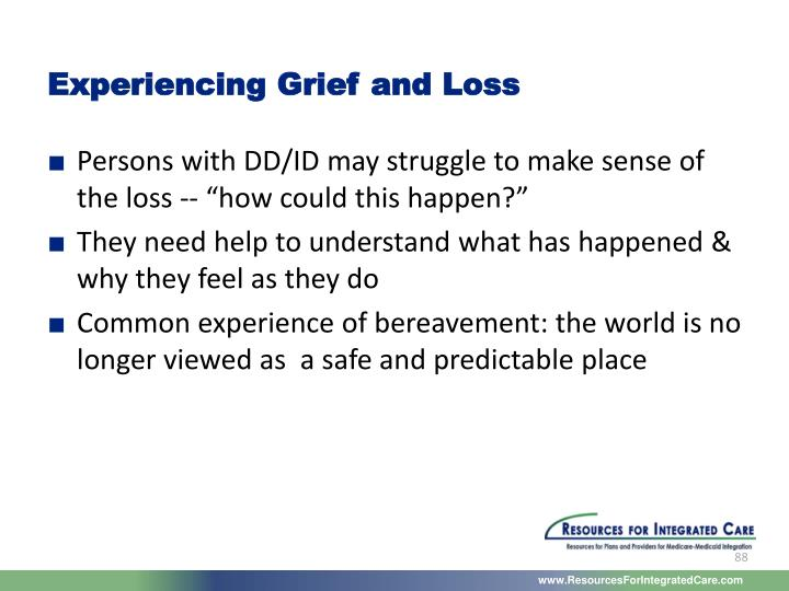 Experiencing Grief and Loss