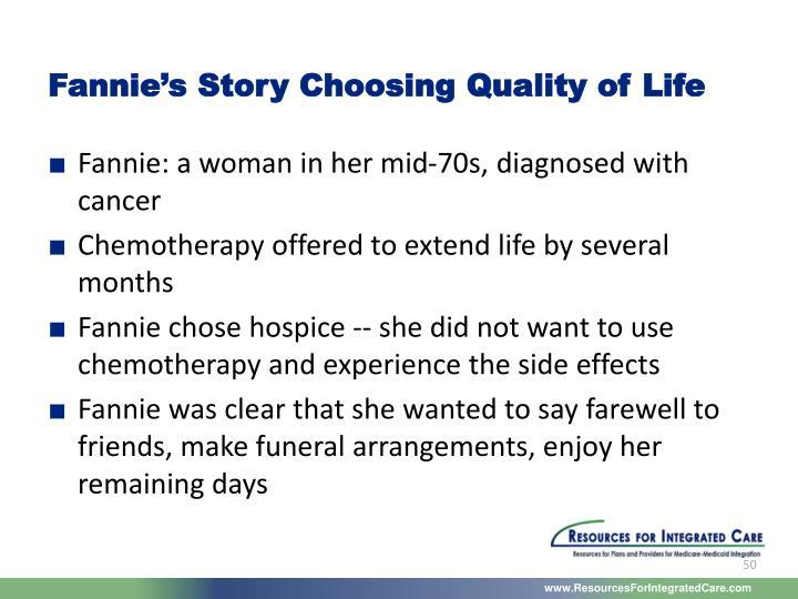 Fannie's Story Choosing Quality of Life