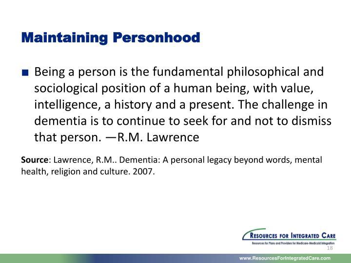 Maintaining Personhood