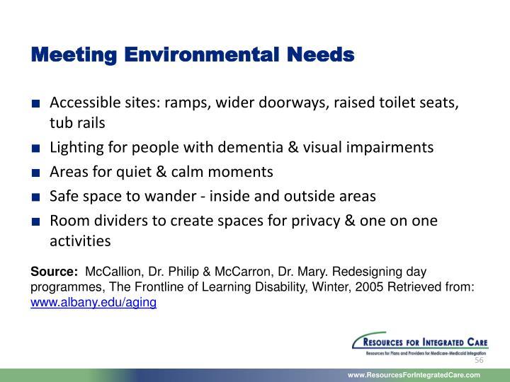 Meeting Environmental Needs