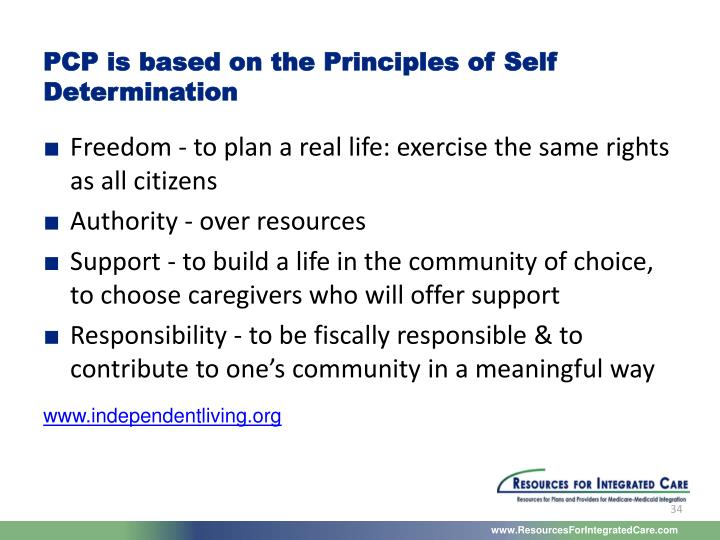 PCP is based on the Principles of Self Determination