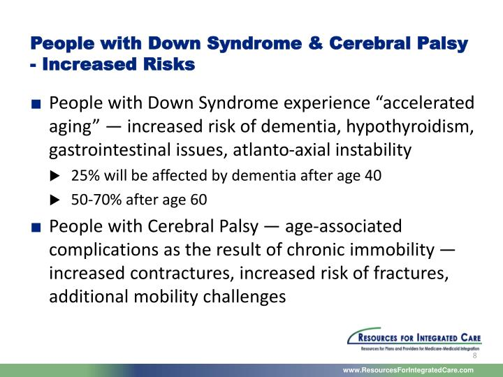 People with Down Syndrome & Cerebral Palsy - Increased Risks