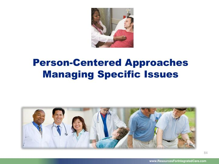 Person-Centered Approaches