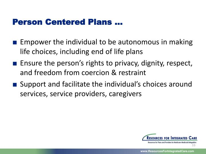 Person Centered Plans …