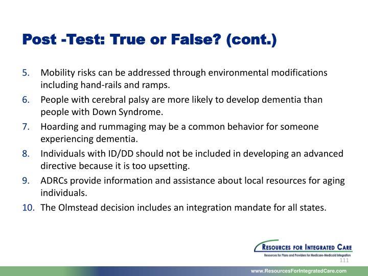 Post -Test: True or False? (cont.)