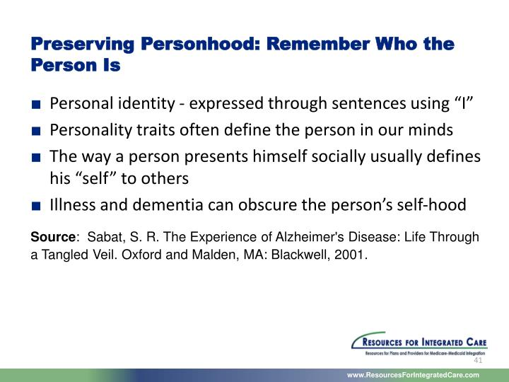 Preserving Personhood: Remember Who the Person Is