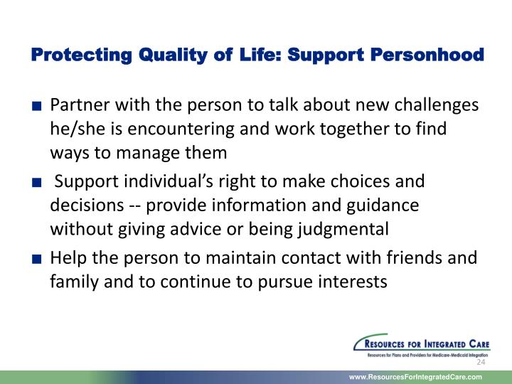 Protecting Quality of Life: Support Personhood