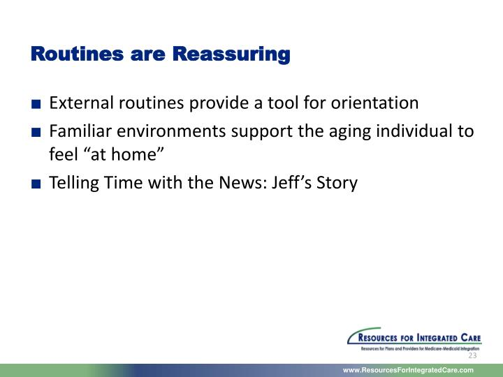 Routines are Reassuring