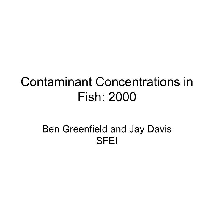 contaminant concentrations in fish 2000 n.