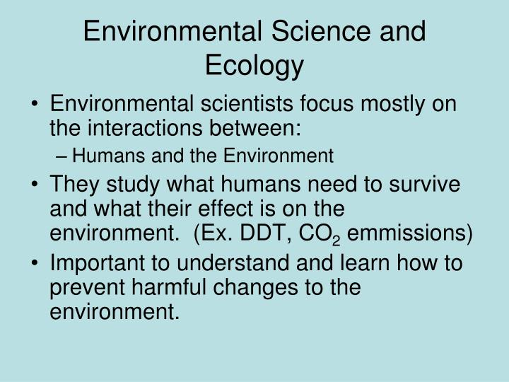 Environmental Science and Ecology