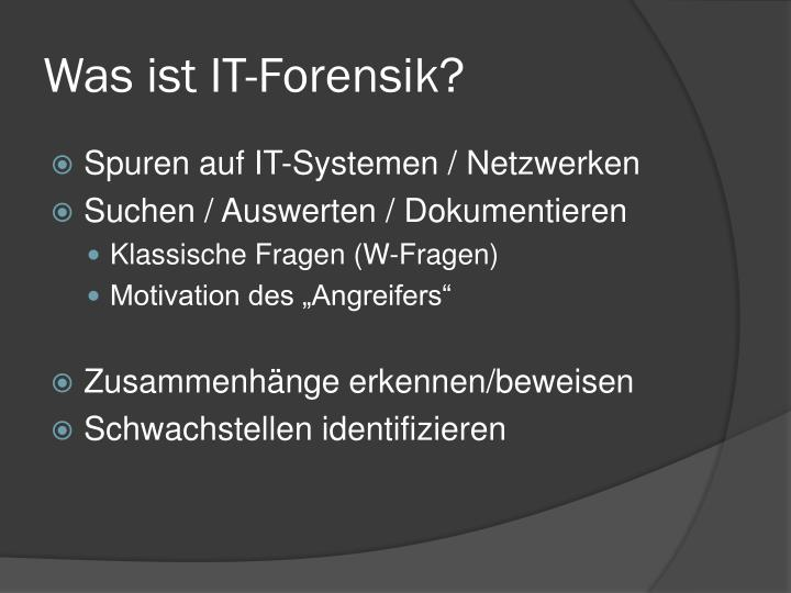 Was ist it forensik