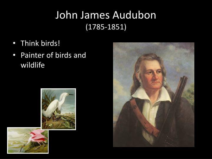 John james audubon 1785 1851