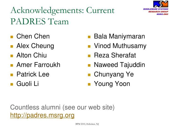 Acknowledgements: Current PADRES Team