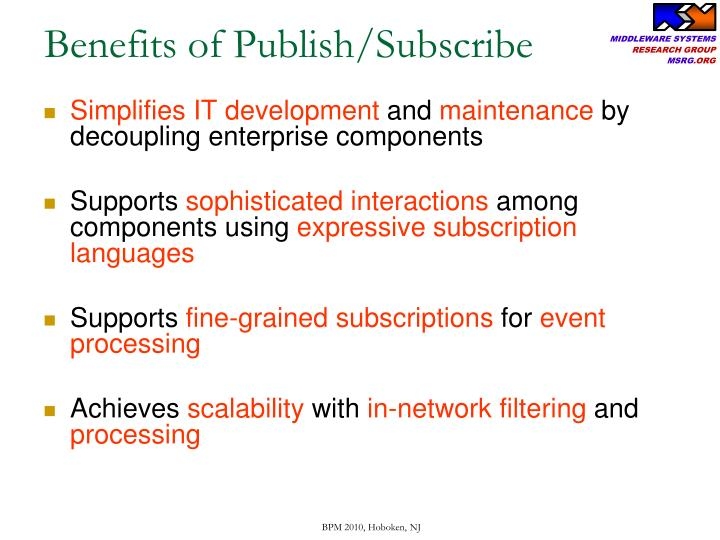 Benefits of Publish/Subscribe
