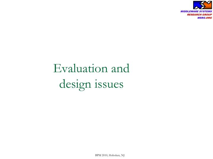 Evaluation and