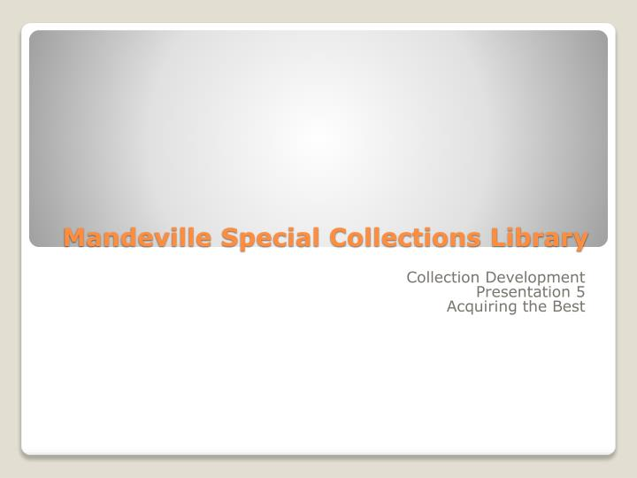 mandeville special collections library n.