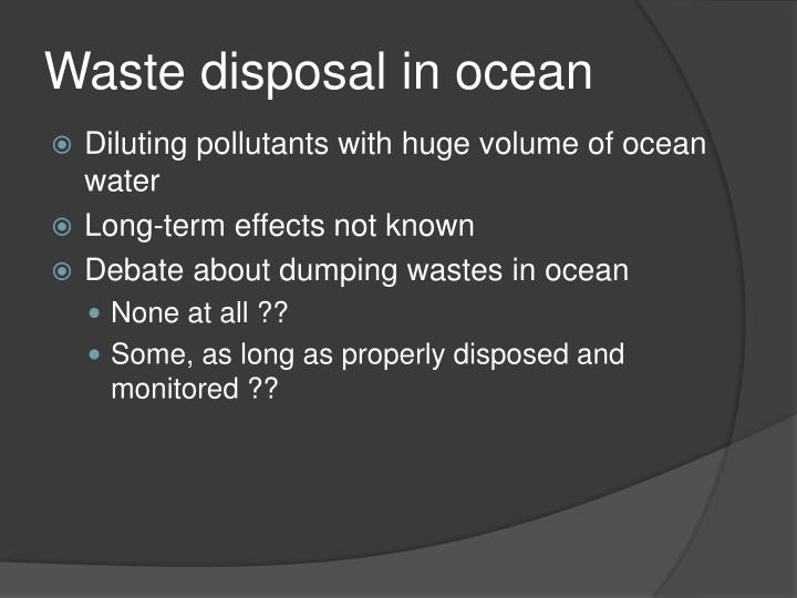 Waste disposal in ocean