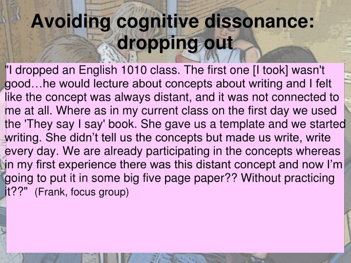 Avoiding cognitive dissonance: