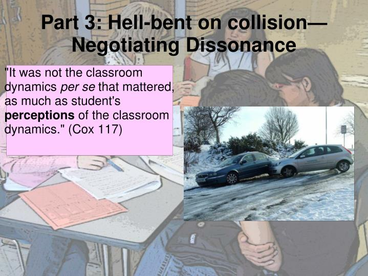 Part 3: Hell-bent on collision—
