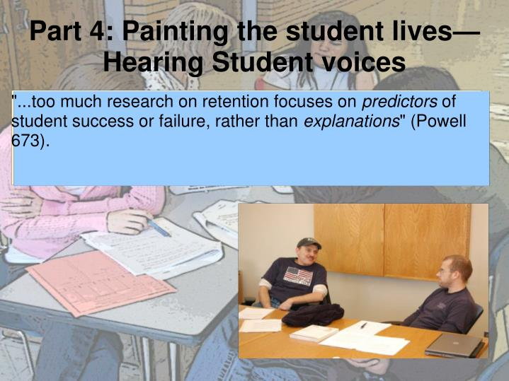 Part 4: Painting the student lives—Hearing Student voices