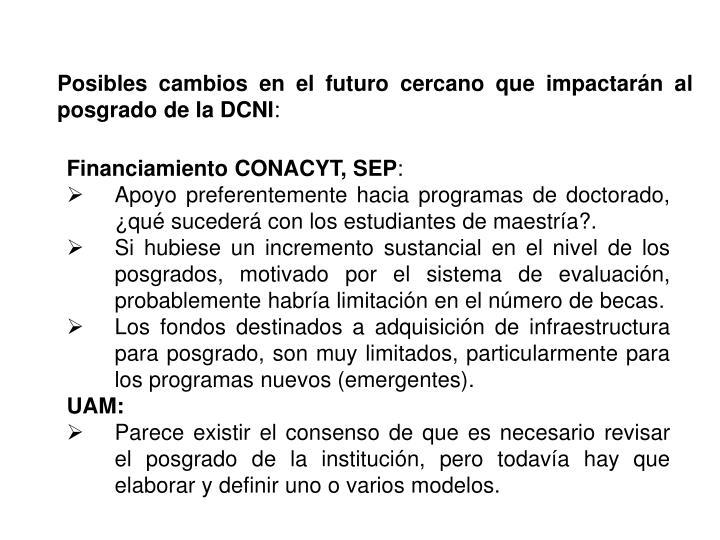 Posibles cambios en el futuro cercano que impactarán al posgrado de la DCNI