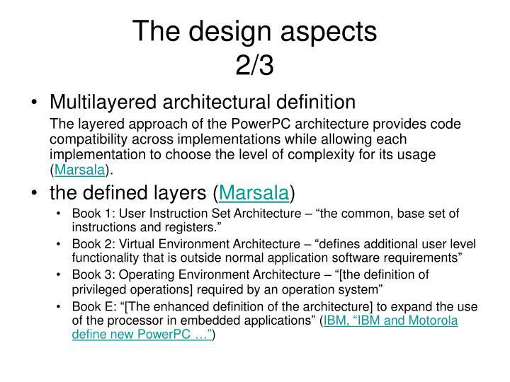 The design aspects