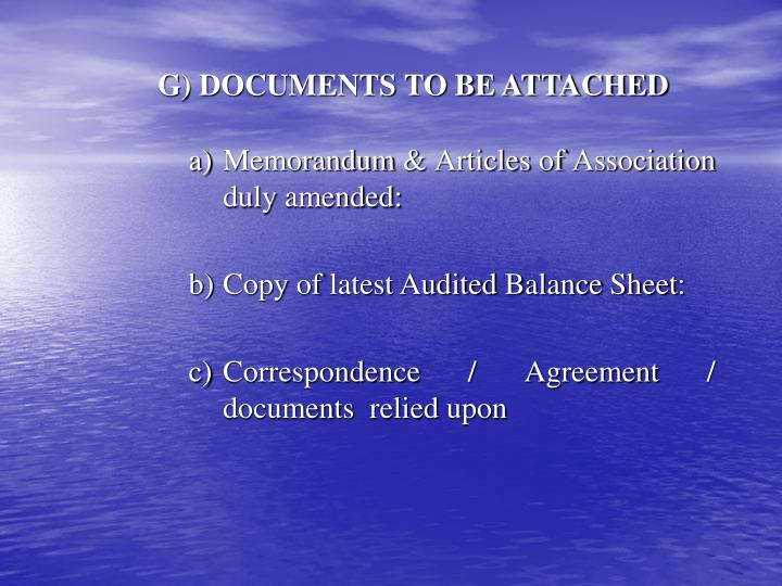 G) DOCUMENTS TO BE ATTACHED