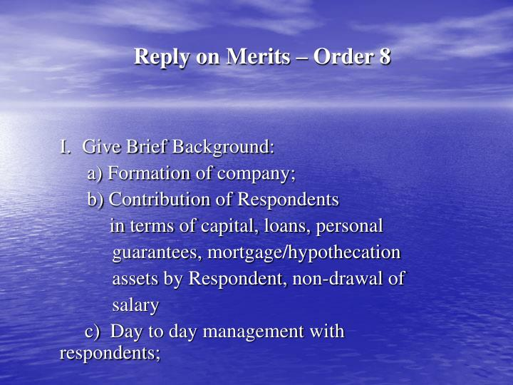 Reply on Merits – Order 8