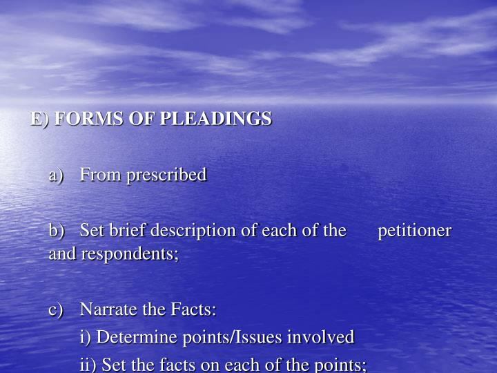 E) FORMS OF PLEADINGS
