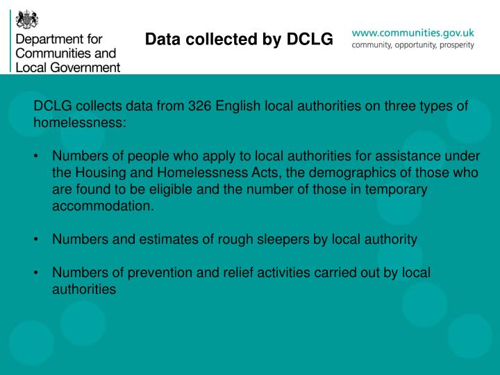 DCLG collects data from 326 English local authorities on three types of