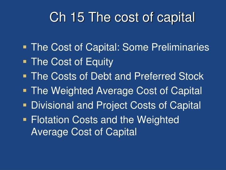 Ch 15 The cost of capital