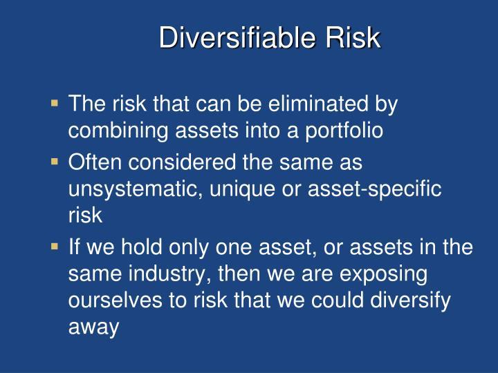 Diversifiable Risk