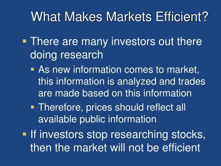 What Makes Markets Efficient?