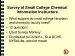 survey of small college chemical information instructors