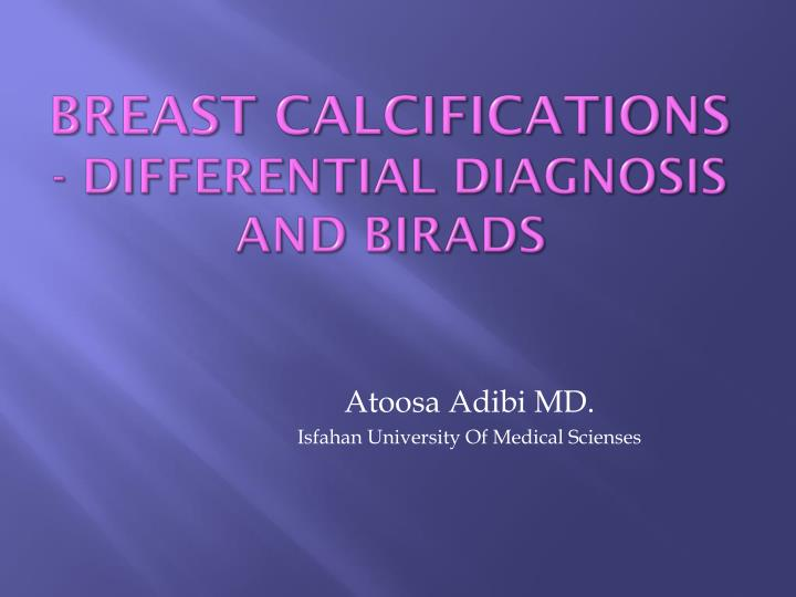 breast calcifications differential diagnosis and birads n.