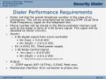 dialer performance requirements