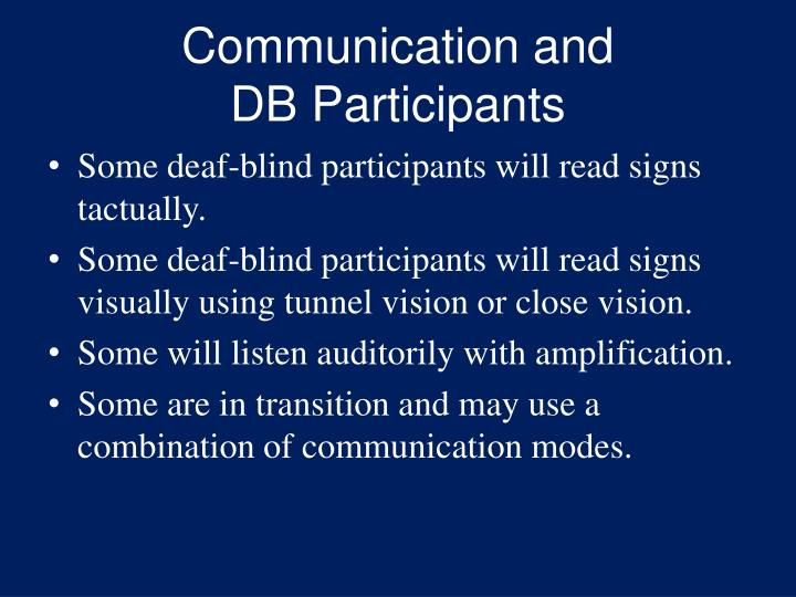Communication and               DB Participants