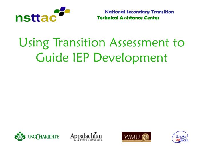 using transition assessment to guide iep development n.