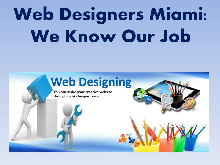 web designers miami we know our job n.