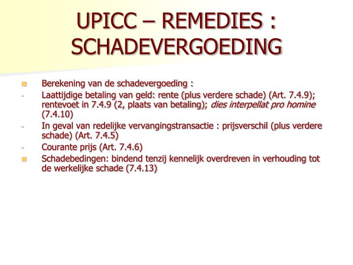 UPICC – REMEDIES : SCHADEVERGOEDING