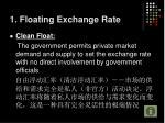 1 floating exchange rate