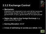 2 3 2 exchange control1