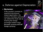 a defense against depreciation